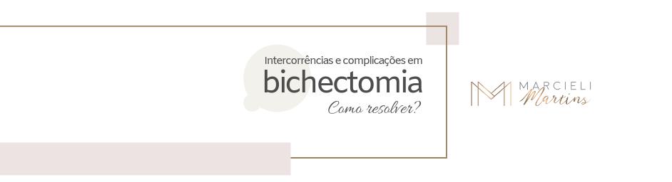 intercorrências e complicações pós bichectomia.