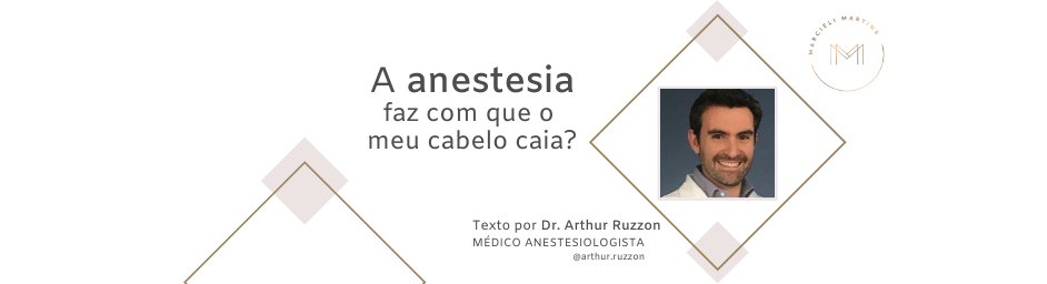 queda de cabelo e a anestesia